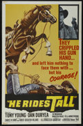 "Movie Posters:Western, He Rides Tall (Universal, 1964). One Sheet (27"" X 41""). Western. Starring Tony Young, Dan Duryea, Jo Morrow, Madlyn Rhue and..."