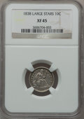 Seated Dimes: , 1838 10C Large Stars XF45 NGC. NGC Census: (12/320). PCGSPopulation (23/266). Mintage: 1,992,500. Numismedia Wsl. Pricefo...