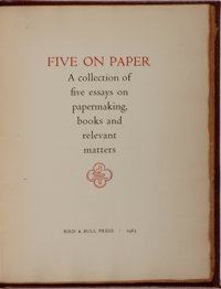 [Books About Books]. LIMITED. Five on Paper. Bird & Bull, 1963. Limited to 169 numbered copies. Publisher'