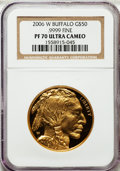 Modern Bullion Coins, 2006-W $50 Buffalo One-Ounce Gold PR70 Ultra Cameo NGC. .9999 Fine.NGC Census: (15375). PCGS Population (4184). Numismedi...