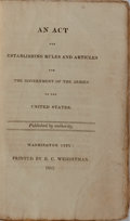 Books:Americana & American History, [War of 1812]. An Act for Establishing Rules and Articles forthe Government of the Armies of the United States. Was...