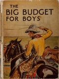 Books:Children's Books, [Children's Literature]. The Big Budget for Boys. Blackieand Son, [n. d.]. Publisher's pictorial boards with rubbin...