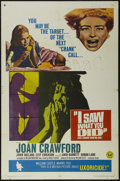 "Movie Posters:Horror, I Saw What You Did and I Know Who You Are! (Universal, 1965). One Sheet (27"" X 41""). Thriller. Starring Joan Crawford, John ..."