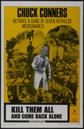 """Movie Posters:Western, Kill Them All and Come Back Alone (Fanfare, 1970). One Sheet (27"""" X 41""""). Spaghetti Western. Starring Chuck Connors, Frank W..."""