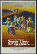 "Movie Posters:Adventure, Seven Alone (Doty-Dayton, 1974). One Sheet (27"" X 41""). Family.Starring Dewey Martin, Aldo Ray, Stewart Petersen. Directed ..."