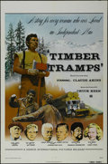 "Movie Posters:Adventure, Timber Tramps (Howco, 1975). One Sheet (27"" X 41""). Adventure.Starring Claude Akins, Leon Ames, Tab Hunter, Cesar Romero, J..."