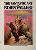 Books:Art & Architecture, Boris Vallejo. The Fantastic Art of Boris Vallejo. Del Rey, 1978. Book club edition. Publisher's cloth with mild rub...