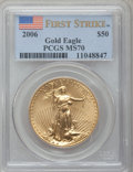 Modern Bullion Coins, 2006 G$50 One-Ounce Gold Eagle, First Strike MS70 PCGS. PCGSPopulation (1022).. From The Twinight Collection....