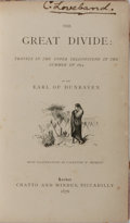 Books:Americana & American History, Earl of Dunraven [Windham Wyndham-Quin]. The Great Divide.Chatto and Windus, 1876. First edition. Folding color...