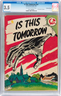 Golden Age (1938-1955):Miscellaneous, Is This Tomorrow #nn Canadian Edition (Catechetical Guild, 1947) CGC VG- 3.5 Off-white to white pages....