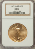 Modern Bullion Coins, 2005 $50 One-Ounce Gold Eagle MS70 NGC. NGC Census: (0). PCGSPopulation (47)....
