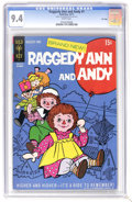 Bronze Age (1970-1979):Cartoon Character, Raggedy Ann and Andy #1 File Copy (Gold Key, 1971) CGC NM 9.4 Whitepages. Overstreet 2006 NM- 9.2 value = $38. CGC census 7...