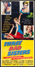 "Movie Posters:Bad Girl, Three Bad Sisters (United Artists, 1956). Three Sheet (41"" X 77"").Bad Girl.. ..."