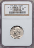 Errors, 1977 25C Washington Quarters Struck on 5C Planchet AU58 NGC. 5.0Grams. NGC Census: (1/99). PCGS Population (4/357). Mintag...