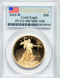 Modern Bullion Coins, 2010-W $50 One-Ounce Gold Eagle, First Strike PR70 Deep Cameo PCGS.PCGS Population (487). NGC Census: (1414). ...