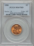 Lincoln Cents: , 1981 1C MS67 Red PCGS. PCGS Population (57/1). NGC Census: (18/0).Numismedia Wsl. Price for problem free NGC/PCGS coin in...