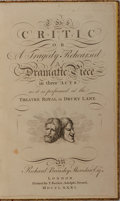 Books:Literature Pre-1900, Richard Brinsley Sheridan. The Critic or A Tragedy Rehearsed. London: printed for T. Becket, Adelphi Strand, 1781. E...