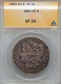 Morgan Dollars: , 1881-CC $1 VF25 ANACS. NGC Census: (15/9324). PCGS Population(22/18394). Mintage: 296,000. Numismedia Wsl. Price for probl...