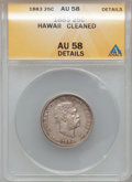 Coins of Hawaii, 1883 25C Hawaii Quarter -- Cleaned -- ANACS. AU58 Details. NGCCensus: (88/856). PCGS Population (120/1118). Mintage: 500,0...