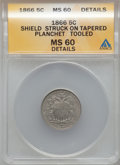 Errors, 1866 5C Shield, Rays -- Struck on Tapered Planchet Tooled-- MS60Details. NGC Census: (7/1219). PCGS Population (21/11...