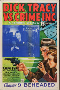 "Movie Posters:Serial, Dick Tracy vs. Crime Inc. (Republic, 1941). One Sheet (27"" X 41""). Serial. Chapter 9 -- ""Beheaded."". ..."
