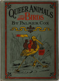 Books:Children's Books, Palmer Cox [illustrator]. Queer Animals and Birds. Fry,1904. Publisher's decorated cloth with light rubbing and bum...