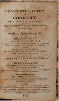 Books:Food & Wine, John Simpson. A Complete System of Cookery. London: Stewart,et al., 1816. Modern quarter morocco. Binding cracked a...