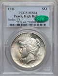 Peace Dollars, 1921 $1 MS64 PCGS. CAC....