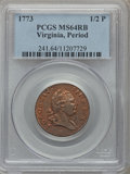 Colonials, 1773 1/2P Virginia Halfpenny, Period MS64 Red and Brown PCGS. N.24-K, W-1570, R.1....