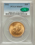 Indian Eagles, 1932 $10 MS64+ PCGS. CAC....