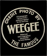 [Photography]. Louis Stettner [editor]. Weegee. Knopf, 1977. First edition, first printing. Pub
