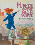 Books:Children's Books, [Children's Illustrated]. Emily Arnold McCully. INSCRIBED.Mirette on the High Wire. Putnam, 1992. Later printing. ...