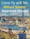 2021 February 26 Come Fly with Me: Millard Sheets' American Visions including the art behind the TWA Calendars Special Online Auction