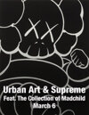 2018 March 6 Urban Art & Supreme Featuring The Collection of Madchild Fine Art Signature Auction - Dallas
