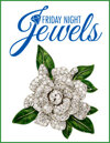 2021 March 5 Friday Night Jewels Online Auction