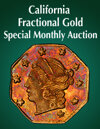 2020 June 15 California Fractional Gold US Coins Special Monthly Auction