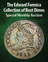 Catalog cover for 2021 January 29 The Edward Formica Collection of Bust Dimes Special Monthly Auction