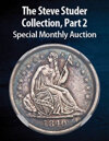 2021 February 9 The Steve Studer Collection, Part 2 US Coins Special Monthly Auction