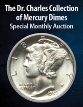 Catalog cover for 2021 February 22 The Dr. Charles Collection Of Mercury Dimes US Coins Special Monthly Auction