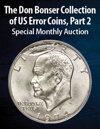 2021 March 8 The Don Bonser Collection of United States Error Coins, Part 2 US Coins Special Monthly Auction