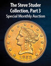 2021 March 22 The Steve Studer Collection, Part 3 US Coins Special Monthly Auction