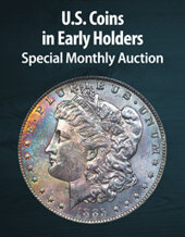 Catalog cover for 2021 June 8 U.S. Coin in Early Holders US Coins Special Monthly Auction