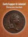2021 July 8 Early Copper & Colonial US Coins Showcase Auction