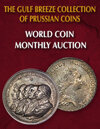 2020 February 2 The Gulf Breeze Collection of Prussian Coins World Coins Monthly Online Auction