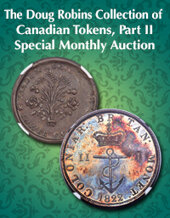 Catalog cover for 2020 July 5 The Doug Robins Collection of Canadian Tokens, Part II World Coins Special Monthly Online Auction