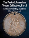 2021 March 21 The Partrick Canadian Tokens Collection, Part I Special Monthly Online Auction