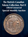 2021 April 18 The Partrick Canadian Tokens Collection, Part II Special Monthly Online Auction