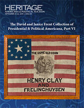 Catalog cover for 2019 September 21 - 22 The David and Janice Frent Collection Presidential &  Political Americana, Part VI Signature Auction - Dallas