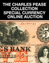 Catalog cover for 2020 March 1 The Charles Pease Collection Special Currency Online Auction
