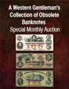 2021 January 24 A Western Gentleman's Collection of Obsolete Banknotes Special Monthly